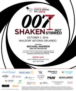 Hats & Heroes Ball 2016 presents 007 Shaken not Stirred